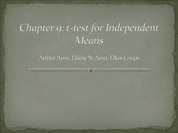 Aron chpt 9 ed t test independent samples