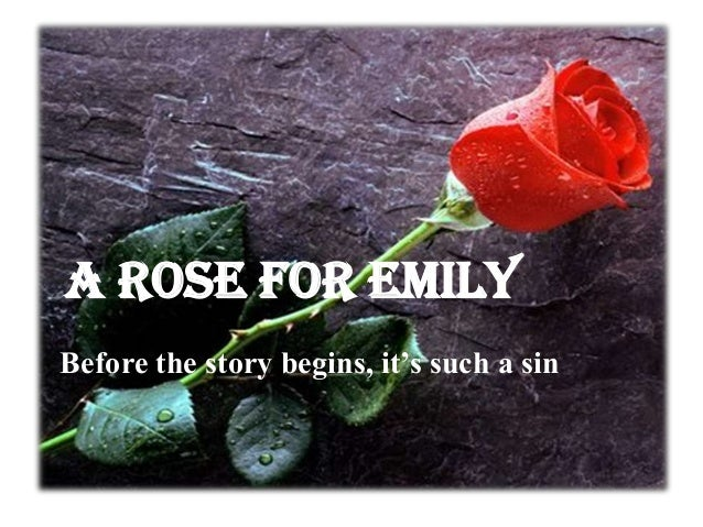 the use of symbolism and characterization in a rose for emily by william faulkner The symbol of the rose in william faulkner's a rose for emily in william faulkner's a rose for emily, miss emily grierson is a lonely old woman, living a life.