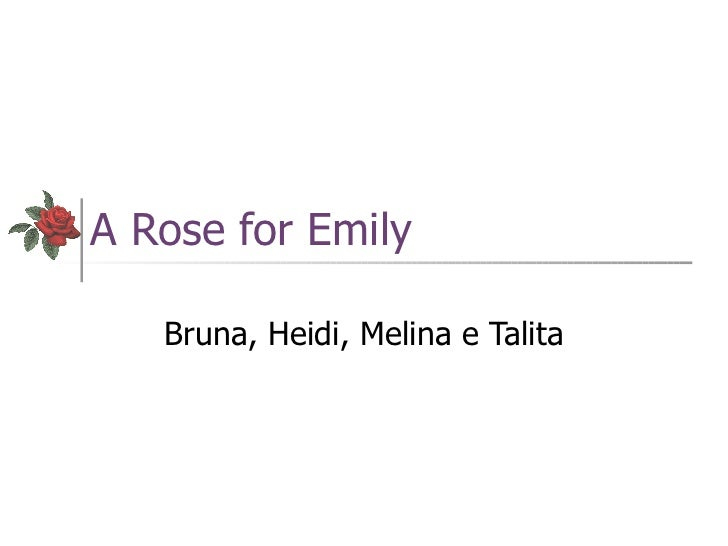 a rose for emily symbolism essay Symbolism in a rose for emily essayswilliam faulkner's a rose for emily is a story that addresses the symbolic changes in the south after the civil war miss emily.