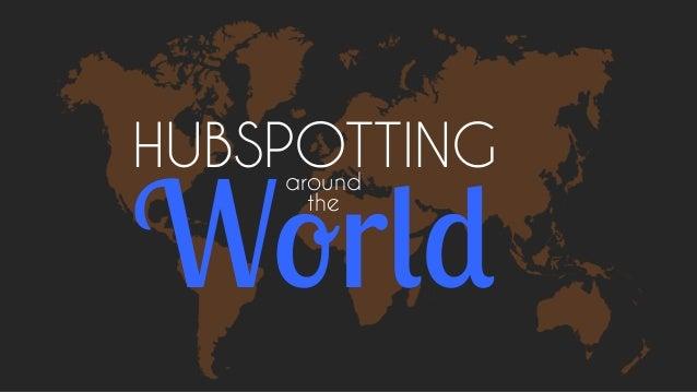 HUBSPOTTING  World around the