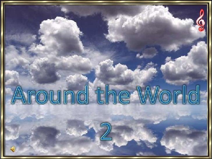 Around the World <br />2<br />