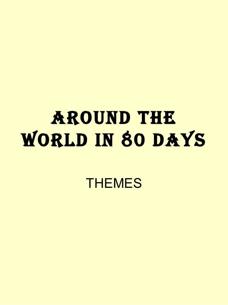 AROUND THE WORLD IN 80 DAYS THEMES