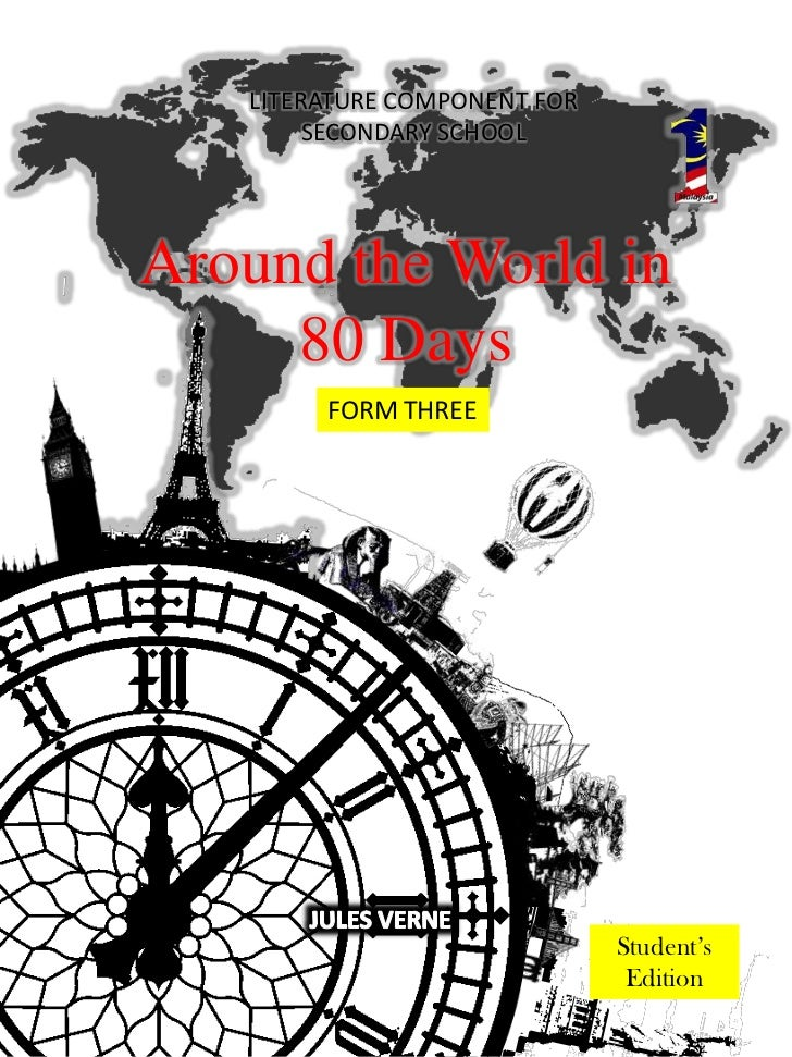 LITERATURE COMPONENT FOR        SECONDARY SCHOOLAround the World in     80 Days        FORM THREE                         ...