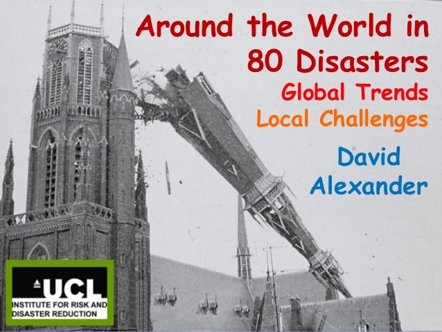 Around the world in eighty disasters - inaugural lecture