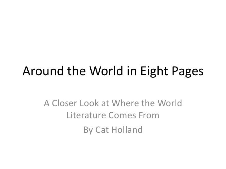 Around the World in Eight Pages<br />A Closer Look at Where the World Literature Comes From<br />By Cat Holland<br />