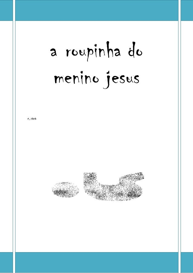 a roupinha do menino jesus c.xara