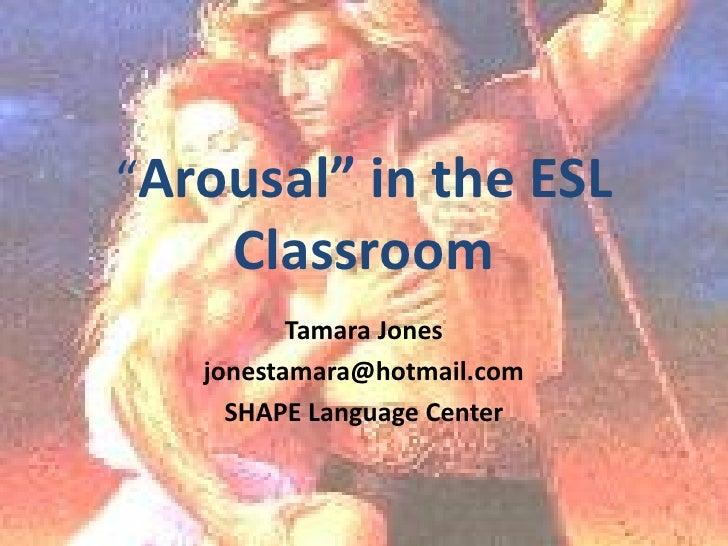 Arousal In The Esl Classroom