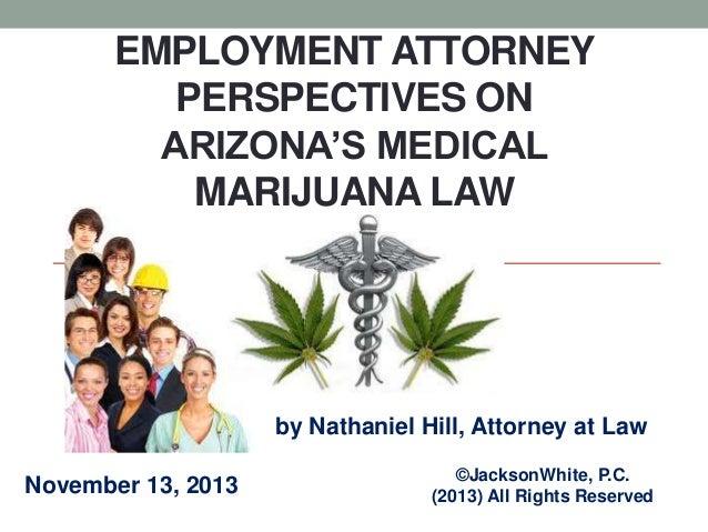 Employment Attorney Perspectives on Arizona's Medical Marijuana Law