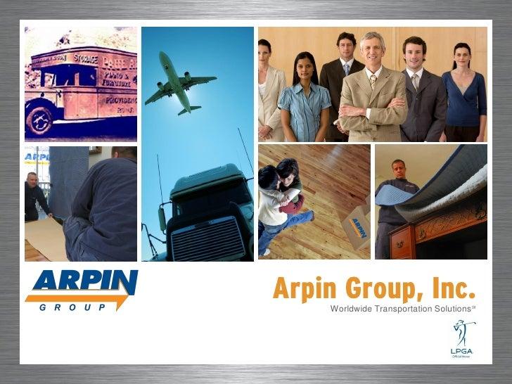 Arpin Group, Inc.     Worldwide Transportation Solutions℠