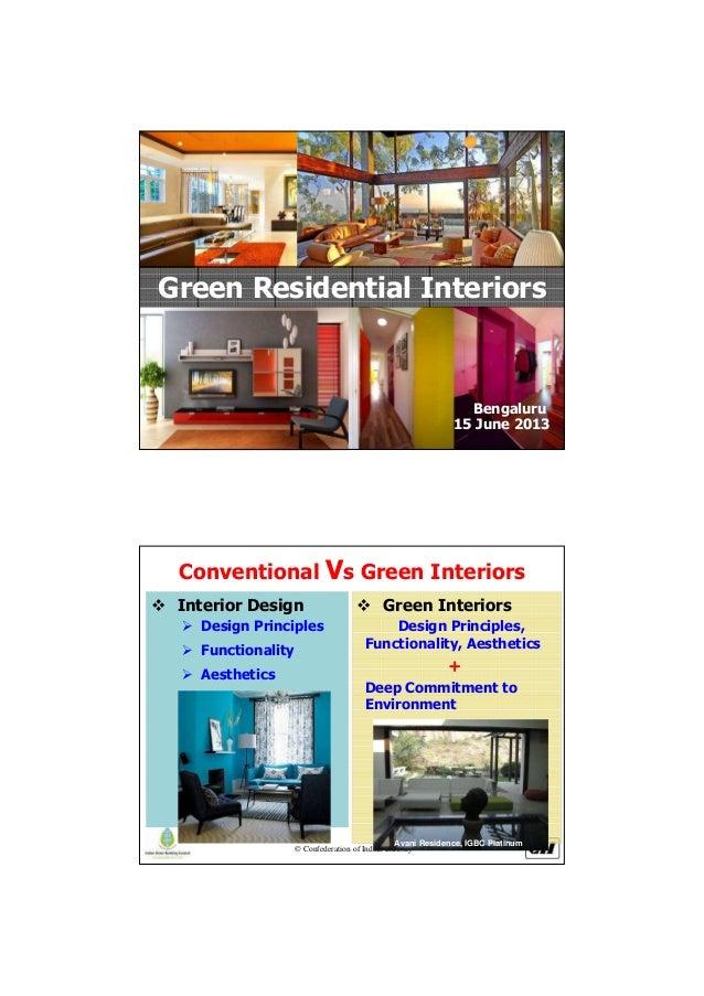 © Confederation of Indian IndustryGreen Residential Interiors15 June 2013Bengaluru© Confederation of Indian IndustryConven...