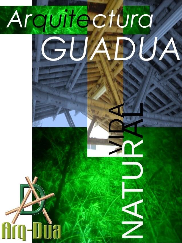 Arquitectura GUADUA VIDA NATURAL