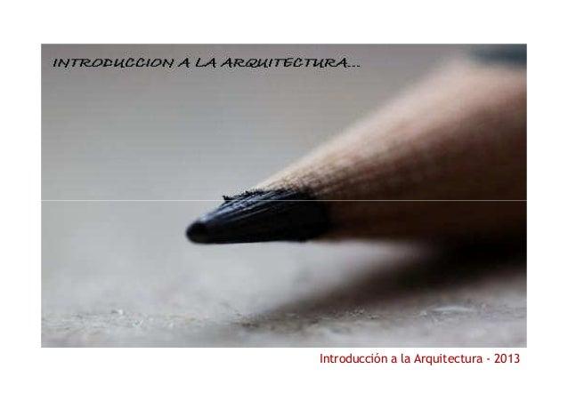 IMAGEN  Introducción a la Arquitectura - 2013