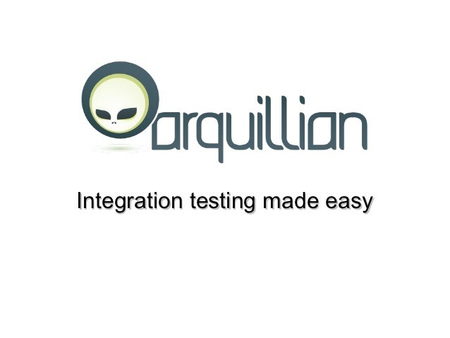 Integration testing made easy