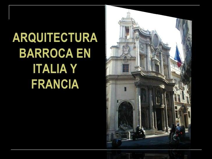Arquitectura Barroca En Italia Y Francia