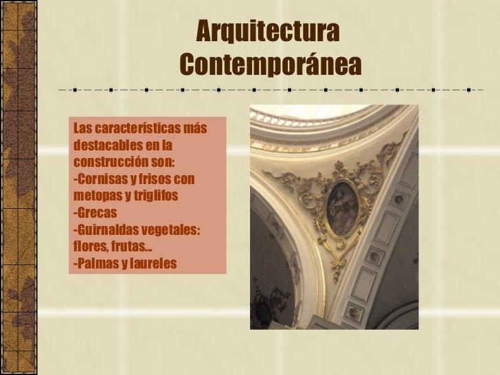 Arquitectura contempor nea i for Caracteristicas de la contemporanea
