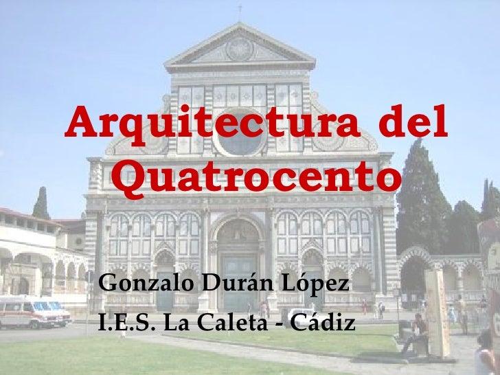 Arquitectura del quattrocento Arquitectura quattrocento caracteristicas