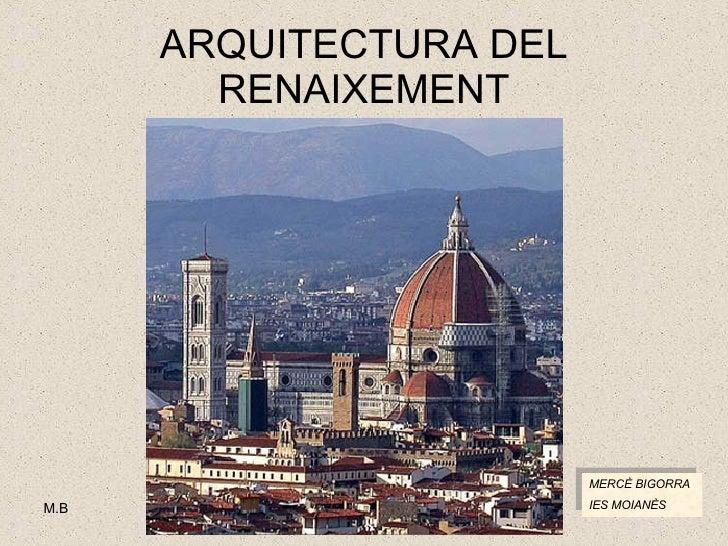 Arquitectura Del Renaixement M.B.