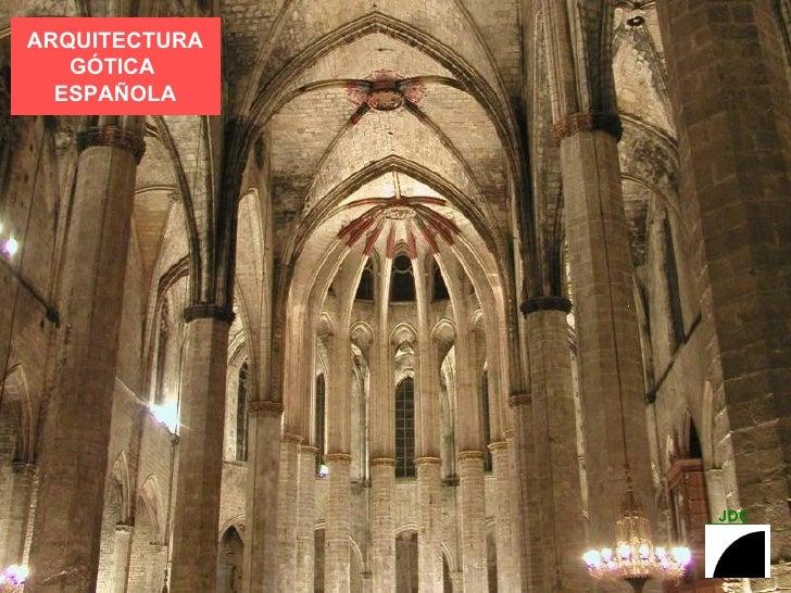 Arquitectura gotica espa ola for Arquitectura espanola