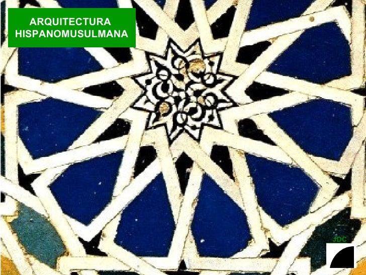 arquitectura hispanomusulmana