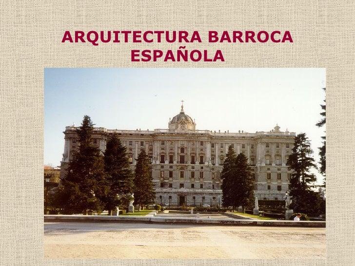 arquitectura barroca espa ola