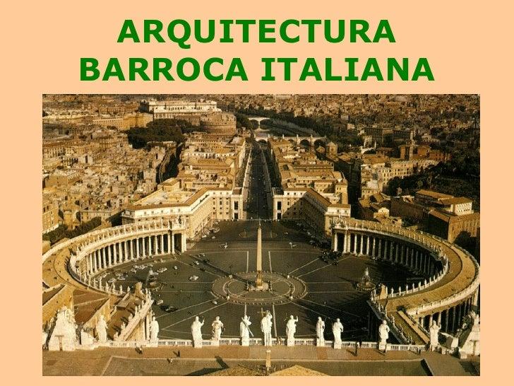 ARQUITECTURA BARROCA ITALIANA