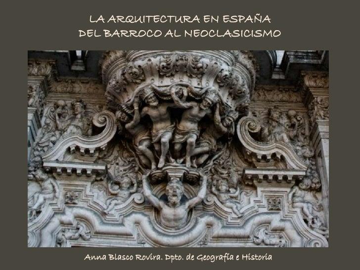 Arquitectura Barroca y Neoclásica en España