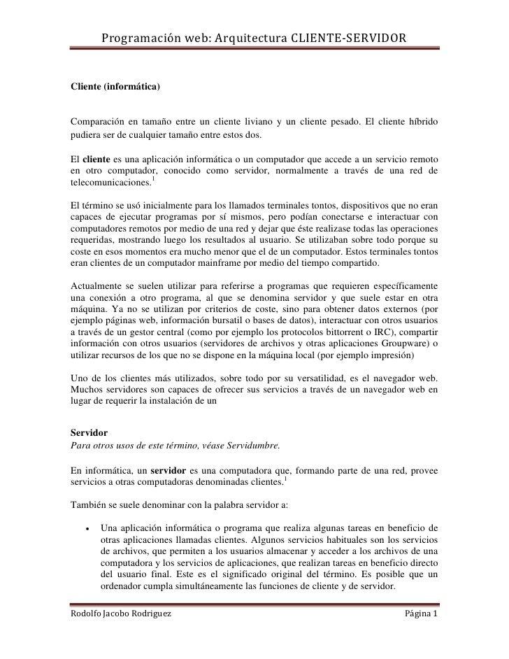 Programación web: Arquitectura CLIENTE-SERVIDORCliente (informática)Comparación en tamaño entre un cliente liviano y un cl...