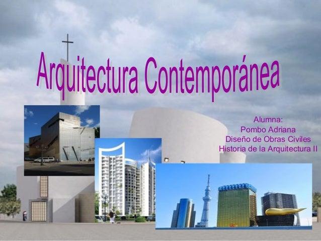 Arquitectura contemporanea HISTORIA II