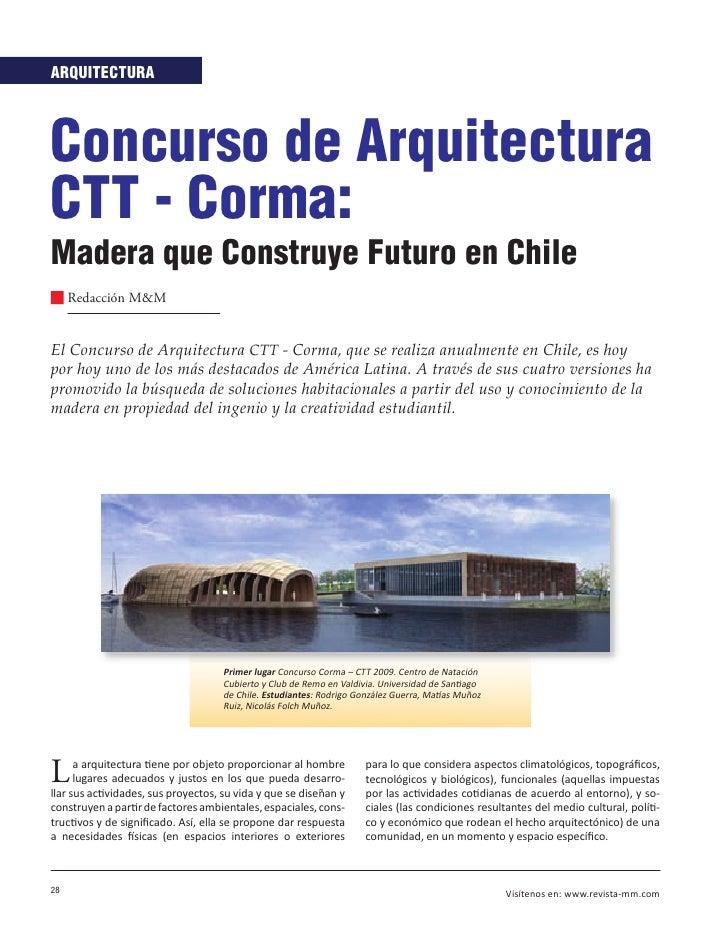 ARQUITECTURA    Concurso de Arquitectura CTT - Corma: Madera que Construye Futuro en Chile      Redacción M&M   El Concurs...