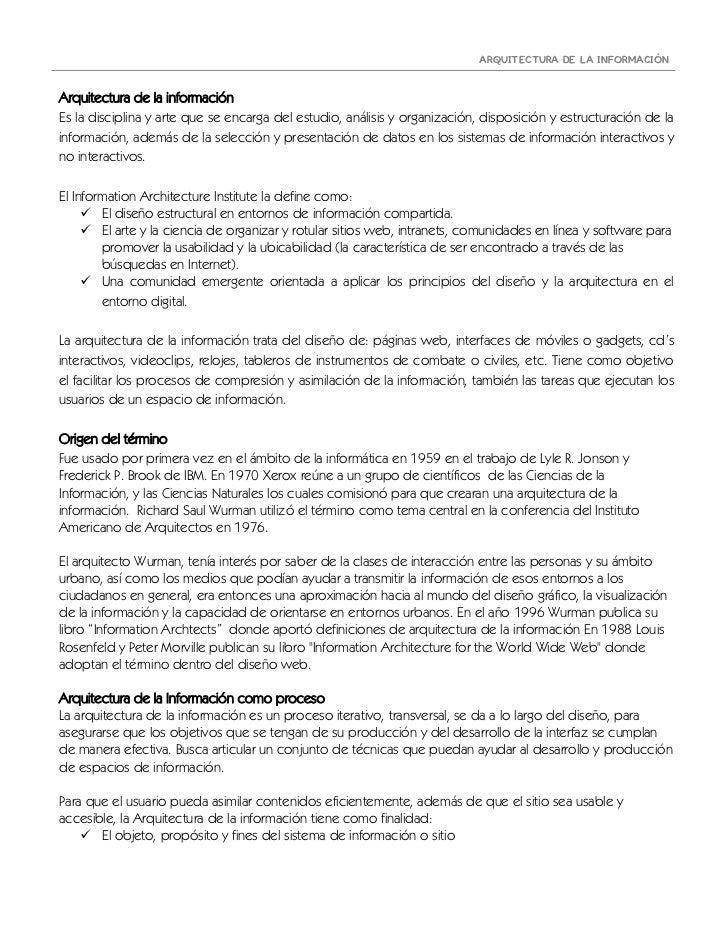 ARQUITECTURA DE LA INFORMACIÓNArquitectura de la informaciónEs la disciplina y arte que se encarga del estudio, análisis y...