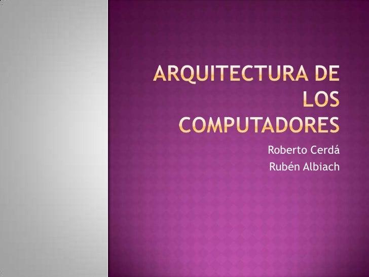 Arquitectura De Los Computadore