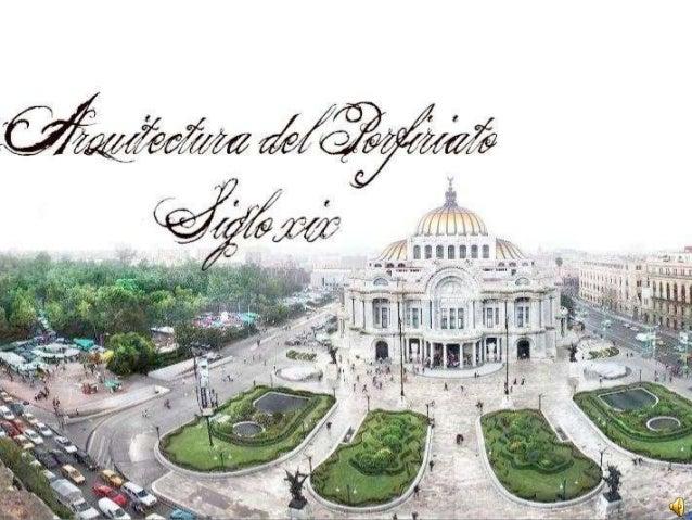 Arquitectura del porfiriato siglo xix for Arquitectura del siglo 20