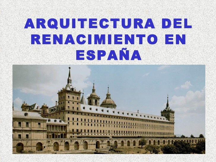 Arquitectura del renacimiento en espa a for La arquitectura en espana