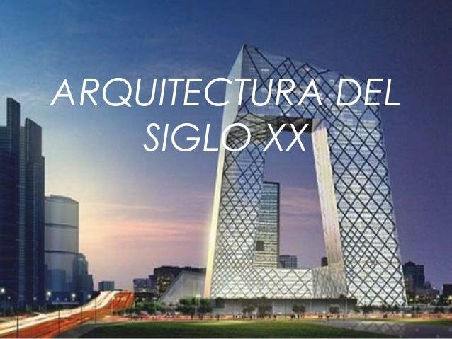 arquitectura del siglo xx corrientes y vanguardias