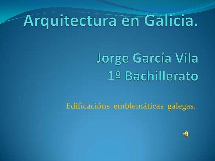 A Arquitectura en Galicia