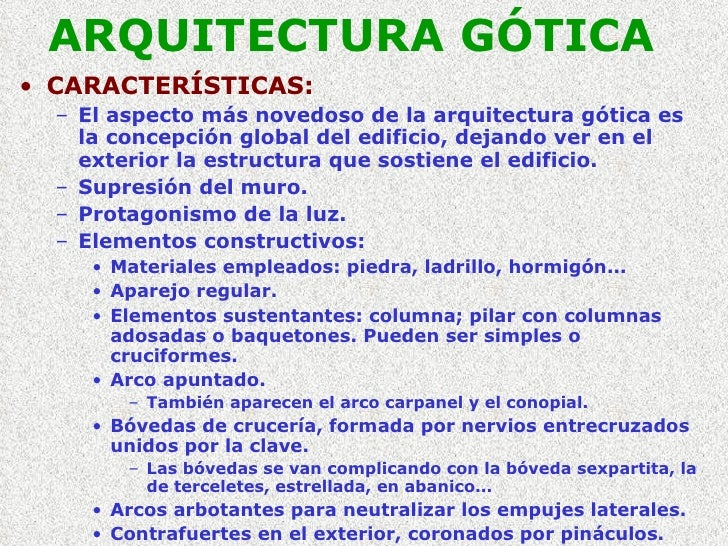 Arquitectura gotica for Caracteristicas de la arquitectura