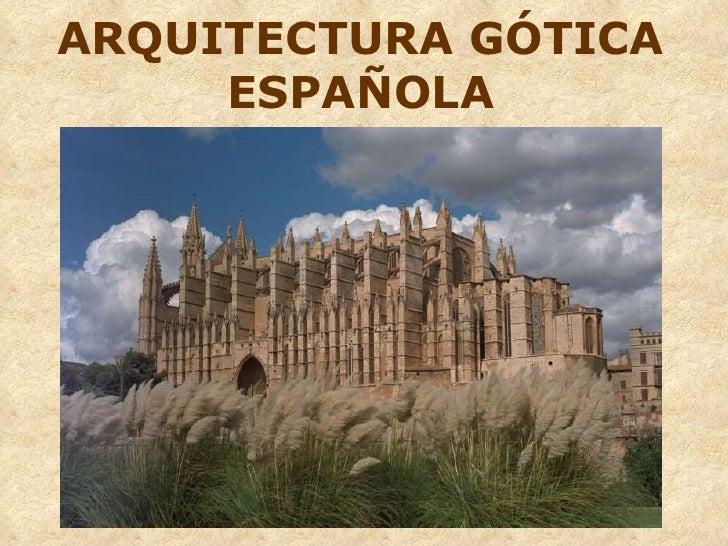 arquitectura gotica espanola