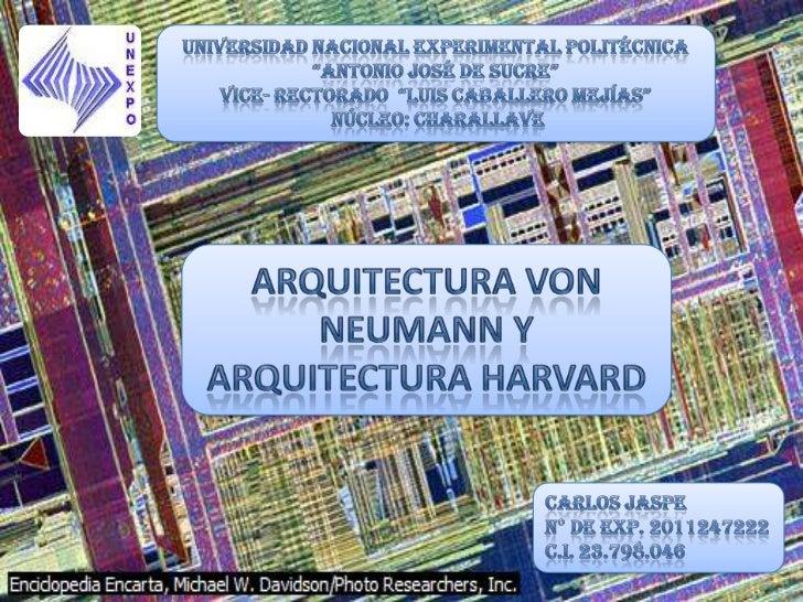 Arquitectura harvard y von neumann carlos jaspe for Arquitectura harvard