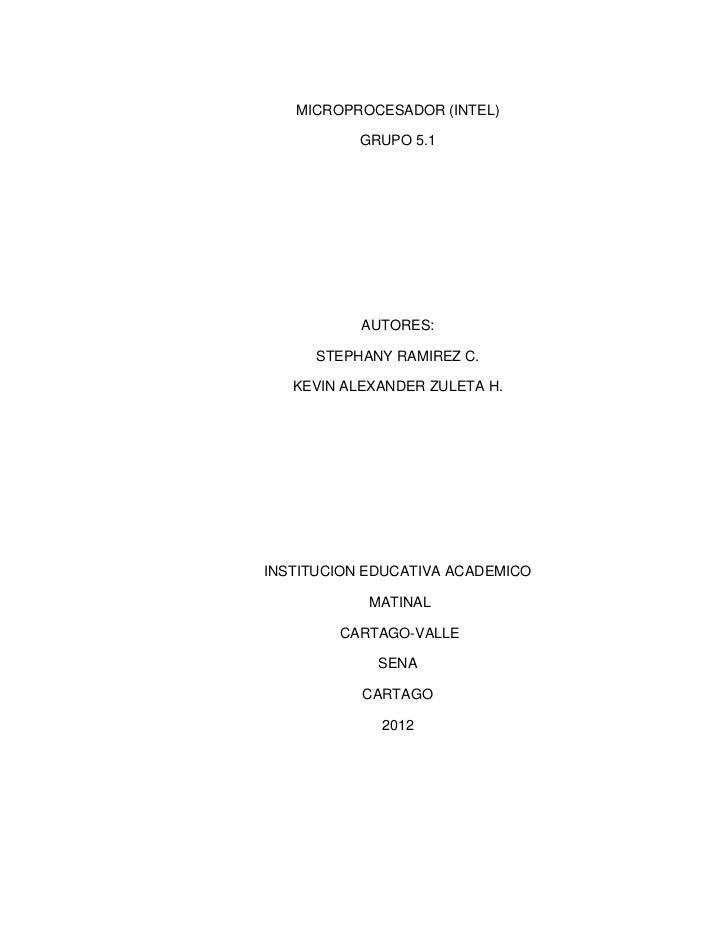 MICROPROCESADOR (INTEL)           GRUPO 5.1           AUTORES:      STEPHANY RAMIREZ C.   KEVIN ALEXANDER ZULETA H.INSTITU...