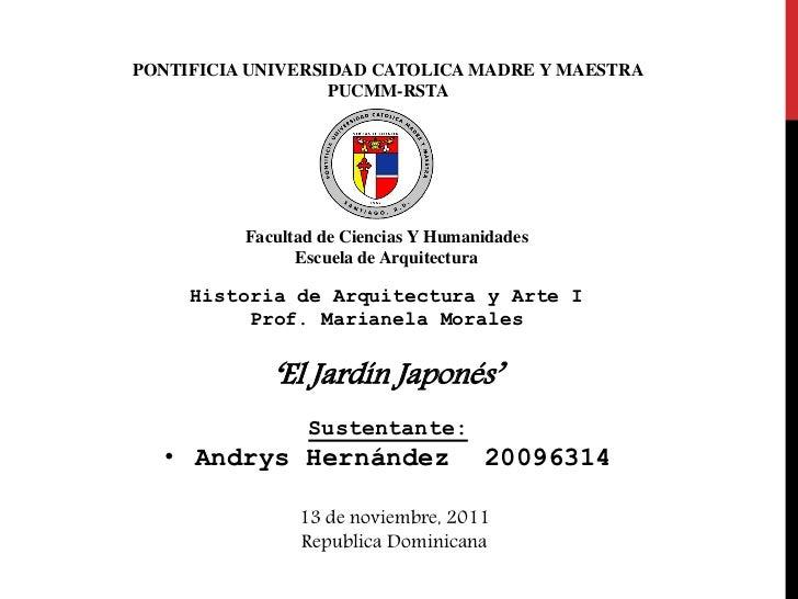 PONTIFICIA UNIVERSIDAD CATOLICA MADRE Y MAESTRA                   PUCMM-RSTA          Facultad de Ciencias Y Humanidades  ...
