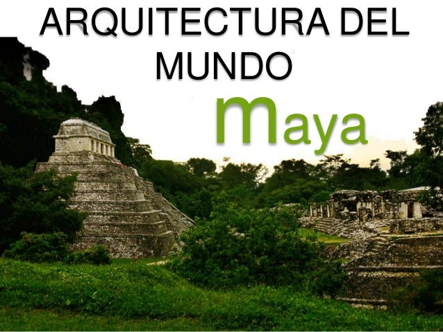 Arquitectura del mundo maya palenque for Arquitectura y arte de los mayas