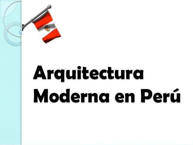 ArquitecturaModerna en Perú