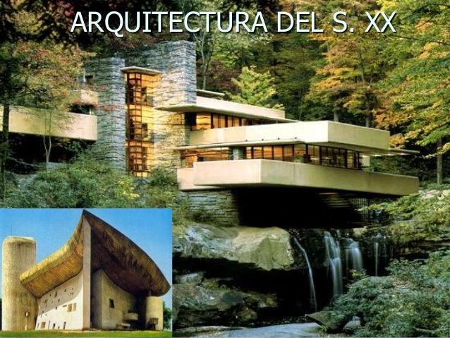 ARQUITECTURA DEL S. XX