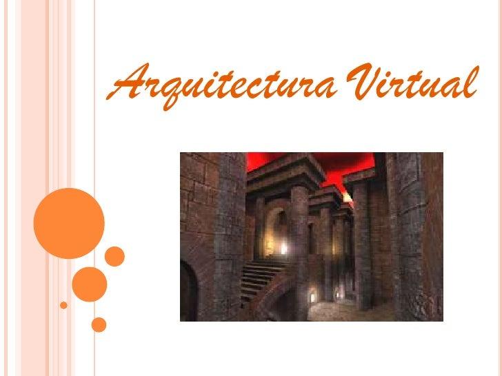 Arquitectura Virtual<br />