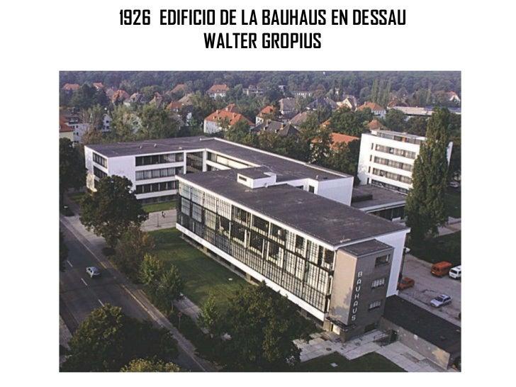 1926  EDIFICIO DE LA BAUHAUS EN DESSAU WALTER GROPIUS