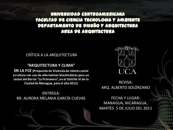 Universidad centroamericana<br />Facultad de ciencia tecnologIa y ambiente<br />Departamento de diseÑo y arquitectura<br /...