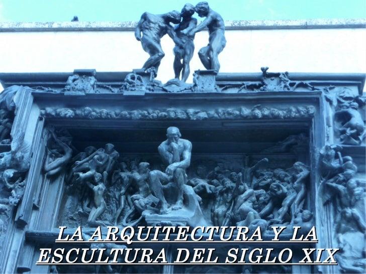 Arquitectura y escultura del la segunda mitad del siglo xix for Diseno de interiores siglo xix