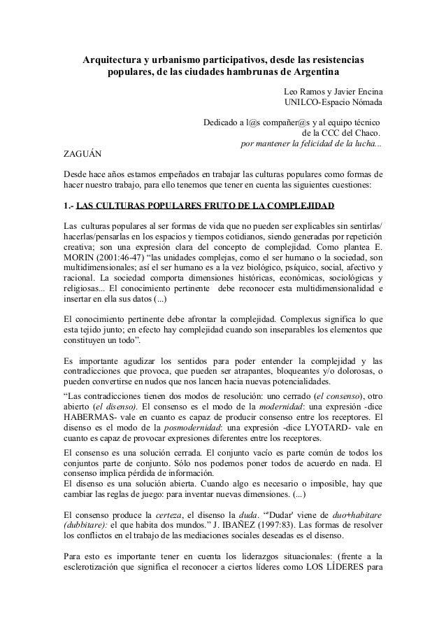 Arquitectura y urbanismo participativos, desde las resistencias populares, de las ciudades hambrunas de Argentina Leo Ramo...