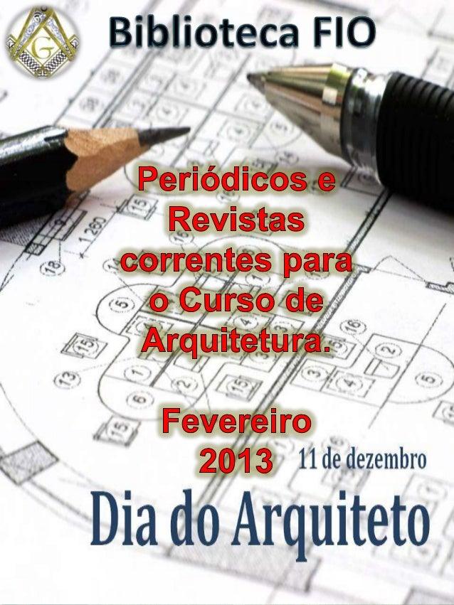 Lista de TítulosPolimeros;Revista e;Kaza;Engenharia;Bravo;Arquitetura & Construção;Projeto Design;Lume Arquitetura;Au;Fine...