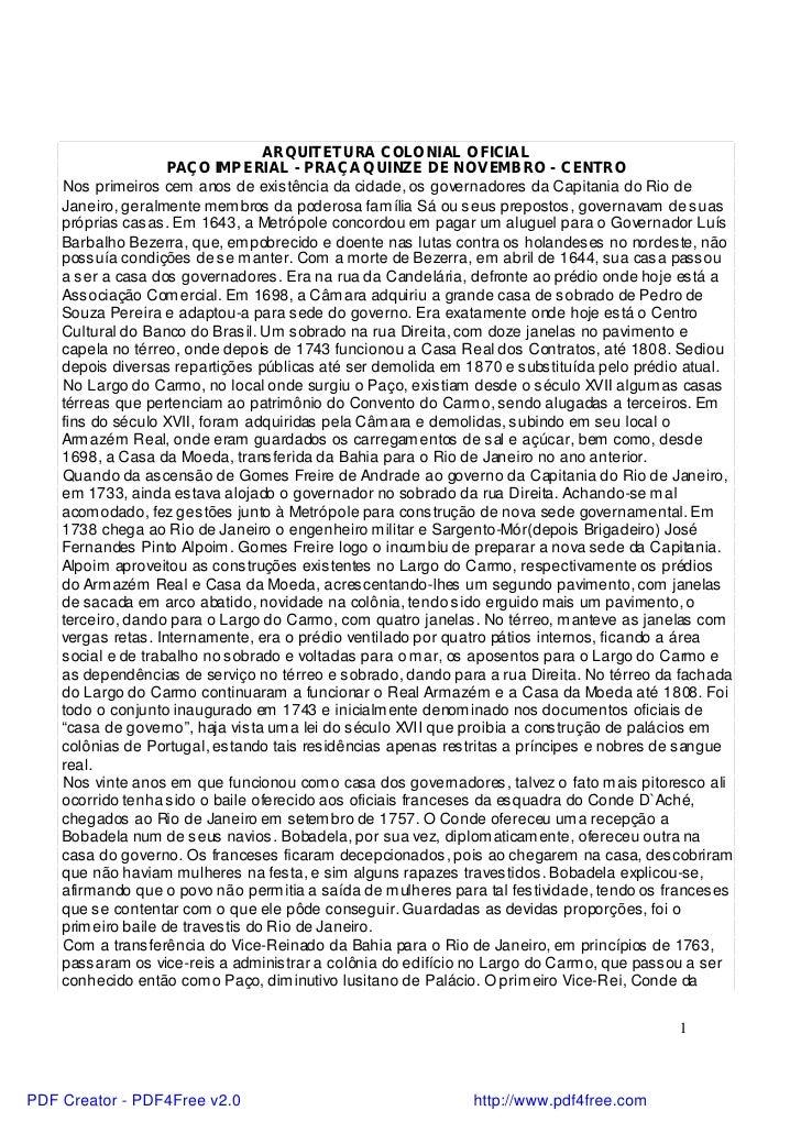 ARQUITETURA COLONIAL OFICIAL                     PAÇO IMP ERIAL - PRAÇA QUINZE DE NOV EMBRO - CENTRO    Nos primeiros cem ...